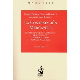 Contratación mercantil. Derecho de los contratos mercantiles. Derecho de los títulos valores