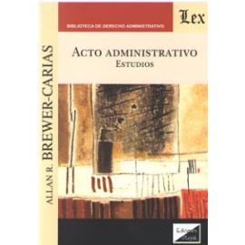 Acto Administrativo. Estudios
