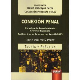 Conexión penal. En la ley de enjuiciamiento criminal española. Análisis tras su reforma por ley 41/2