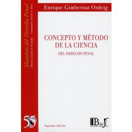 Concepto y método de la ciencia del derecho penal 2020
