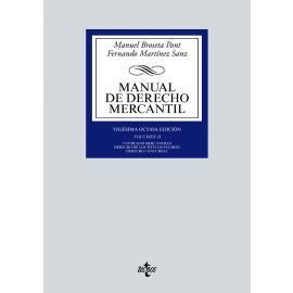 Manual de Derecho Mercantil. Vol II Contratos mercantiles. Derecho de los títulos-valores Derecho Concursal
