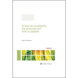 Acto de conciliación pre procesal civil ante el juzgado