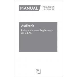 Auditoria 2021. Incluye el nuevo reglamento de la LAC