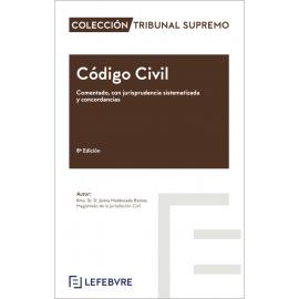 Código civil 2021. Comentado, con jurisprudencia sistematizada y concordancias