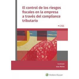 Control de los riesgos fiscales en la empresa a través del Compliance Tributario