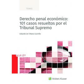 Derecho penal económico: 101 casos resueltos por el Tribunal Supremo