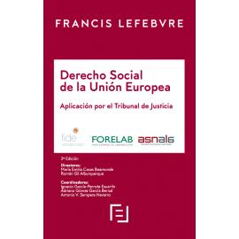 Manual Derecho Social de la Unión Europea. Aplicación por el Tribunal de Justicia