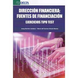 Dirección financiera : fuentes de financiación. Ejercicios tipo test