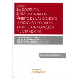 Docencia universitaria en el ámbito de las ciencias jurídicas y sociales. Entre la innovación y la tradición