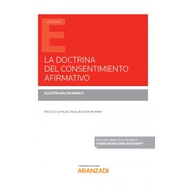 Doctrina del consentimiento afirmativo. Origen, sentido y controversias en el ámbito anglosajón