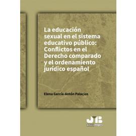 Educación sexual en el sistema educativo público: conflictos en el Derecho Comparado y el ordenamiento jurídico español