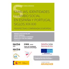 Familias, identidades y cambio social en España y Portugal. Siglos XIX-XXI. Perspectivas comparadas europeas