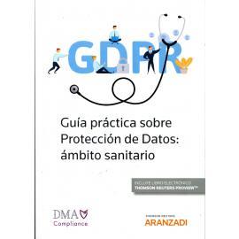 Guía Práctica de Protección de datos en el ámbito sanitario