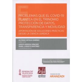 Problemas del Covid-19 plantea en el trinomio protección de datos, transparencia y movilidad
