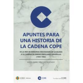 Apuntes para una historia de la Cadena Cope. De la red de emisoras diocesanas de la iglesia a la cadena de ondas populares españolas (1959-1982)