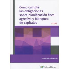 Cómo cumplir las obligaciones sobre planificación fiscal agresiva y blanqueo de capitales