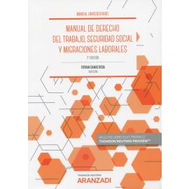 Manual de derecho del trabajo, seguridad social 2021 y migraciones laborales