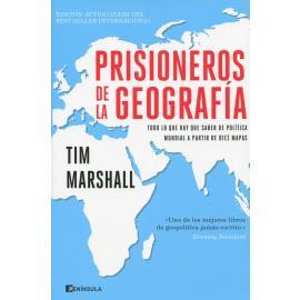Prisioneros de la geografía. Todo lo que hay que saber de política mundial a partir de diez mapas