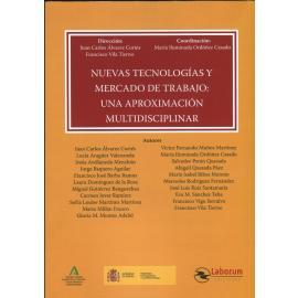 Nuevas tecnologías y mercado de trabajo: Una aproximación multidisciplinar