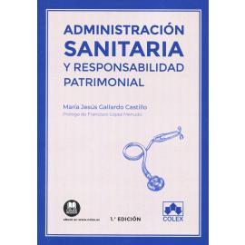 Administración sanitaria y responsabilidad patrimonial
