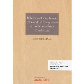 Behavioral compliance: reforzando el compliance a través de la ética conductual