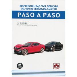 Responsabilidad civil derivada del uso de vehículos a motor. Paso a paso 2021