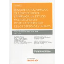 Los conflictos armados y la protección de la infancia. Un estudio multidisciplinar desde la perspectiva de los derechos humanos.