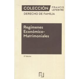 Regímenes Económico-Matrimoniales. 2021 Derecho de Familia