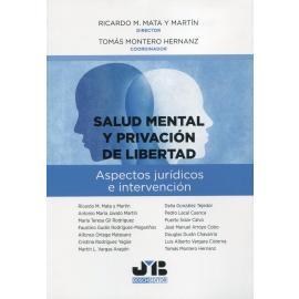 Salud mental y privación de libertad. Aspectos jurídicos e intervención