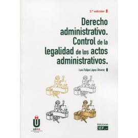 Derecho Administrativo. Control de la Legalidad de los Actos Administrativos 2021