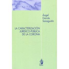 La caracterización jurídico-pública de La Corona
