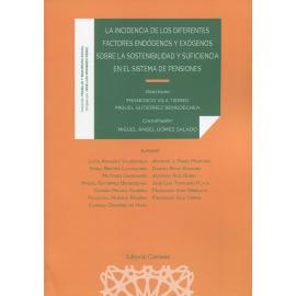 La incidencia de los diferentes factores endógenos y exógenos sobre la sostenibilidad y suficiencia en el sistema de pensiones