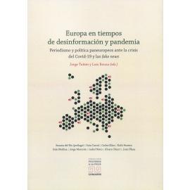 Europa en tiempos de desinformación y pandemia. Periodismo y política panaeuropeos ante la crisis del Covid-19 y las fake news