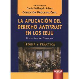 La aplicación del Derecho Antitrust en los EEUU
