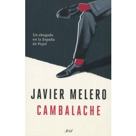 Cambalache. Un abogado en la España de Pujol