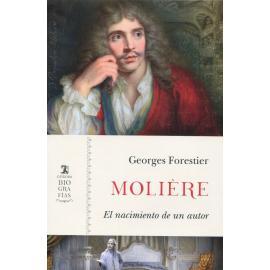Molière. El nacimiento de un autor