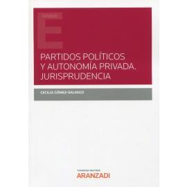 Partidos políticos y autonomía privada. Jurisprudencia