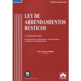 Ley de arrendamientos rústicos 2021-2022 Concordancias, jurisprudencia, índice analítico y legislación complementaria