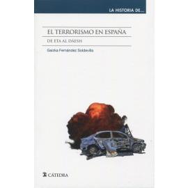 El terrorismo en España. De Eta al Dáesh