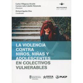La violencia contra niños, niñas y adolescentes en colectivos vulnerables