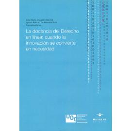 La docencia del derecho en línea: cuando la innovación se convierte en necesidad