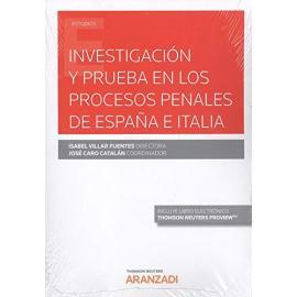 Investigación y prueba en los procesos penales en España e Italia