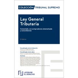 Ley General Tributaria 2018 Comentada, con Jurisprudencia Sistematizada y Concordancias
