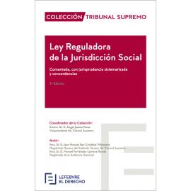 Ley Reguladora de la Jurisdicción Social Comentada con Jurisprudencia Sistematizada y Concordancias
