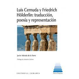 Luis Cernuda y Friedrich Hölderlin: traducción, poesía y representación