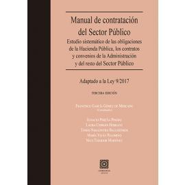 Manual de contratación del Sector Público 2019. Estudio sistemático de las obligaciones              de la Hacienda Pública, los contratos y convenis de la Administración y del resto del Sector Público