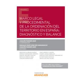 Marco legal y procedimental de la ordenación del territorio en España: diagnóstico y balance