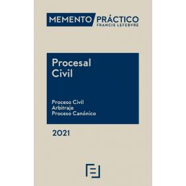 Memento Procesal Civil 2021 Proceso Civil. Arbitraje. Proceso Canónico