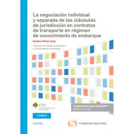 Negociación individual y separada de las claúsulas de jurisdicción en contratos de transporte en régimen de conocimiento de embarque