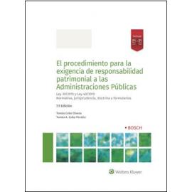 El procedimiento para la exigencia de responsabilidad patrimonial a las Administraciones Públicas